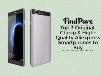 Top 3 Original, Cheap & High-Quality Aliexpress Smartphones to Buy
