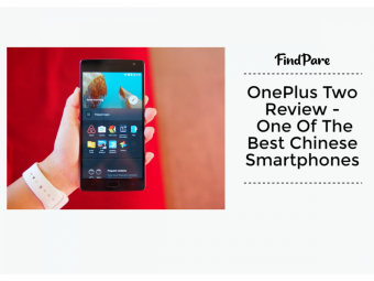 OnePlus Two Review -  One Of The Best Chinese Smartphones