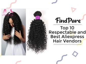 Top 10 Respectable and Best Aliexpress Hair Vendors