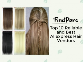 Top 10 Reliable and Best Aliexpress Hair Vendors