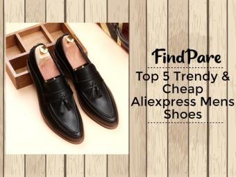 Top 5 Trendy & Cheap Aliexpress Mens Shoes