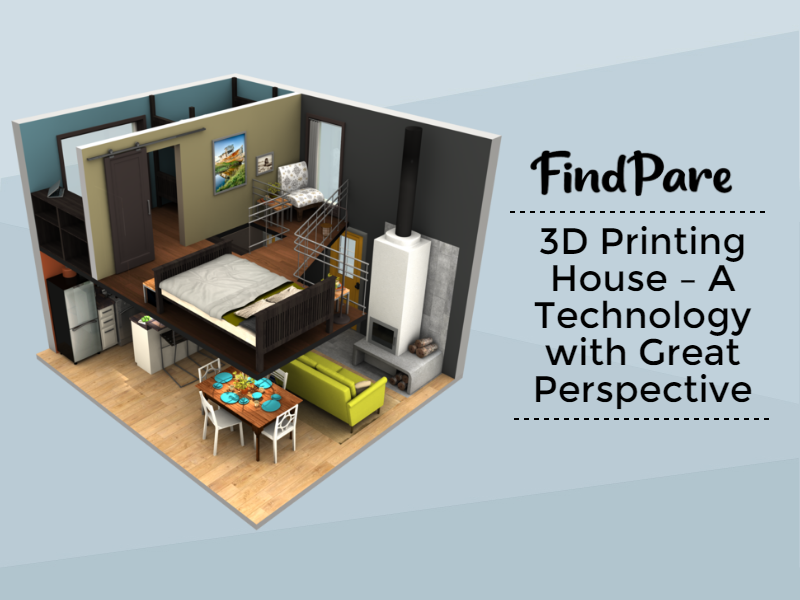 3D Printing House – A Technology with Great Perspective