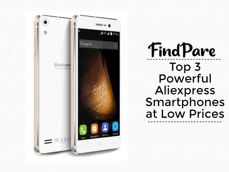 Top 3 Powerful Aliexpress Smartphones at Low Prices
