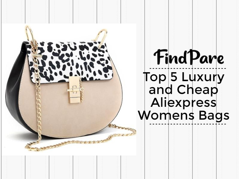 Top 5 Luxury and Cheap Aliexpress Womens Bags