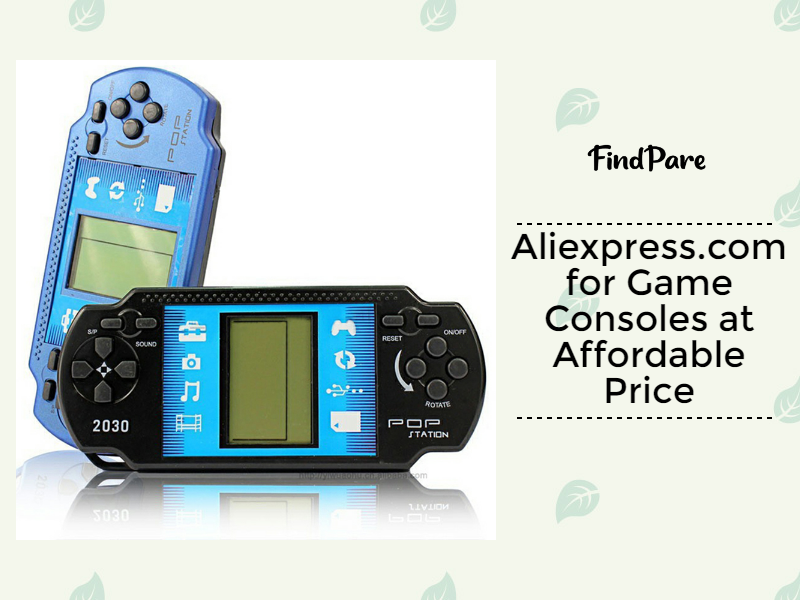 Aliexpress.com for Game Consoles at Affordable Price