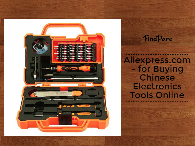 Aliexpress.com – for Buying Chinese Electronics Tools Online