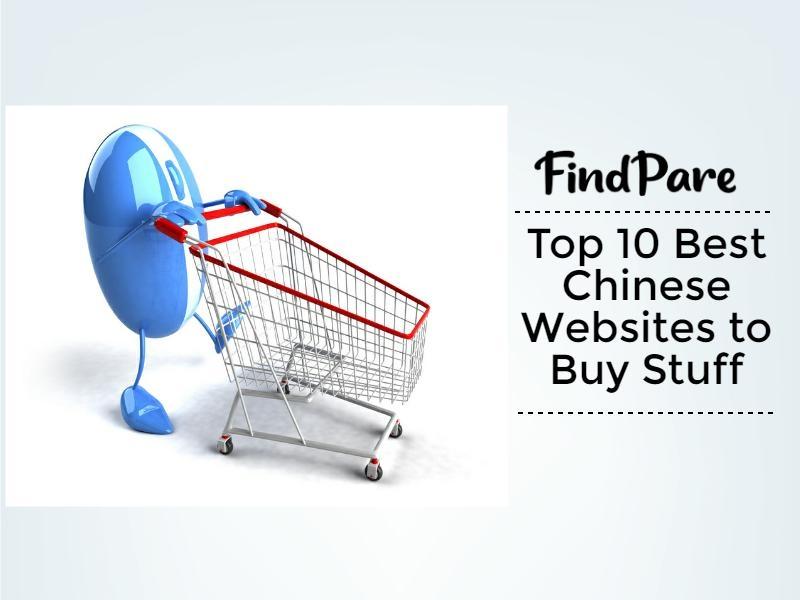 Top 10 Best Chinese Websites to Buy Stuff