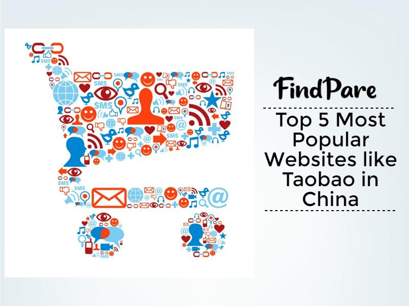 Top 5 Most Popular Websites like Taobao in China