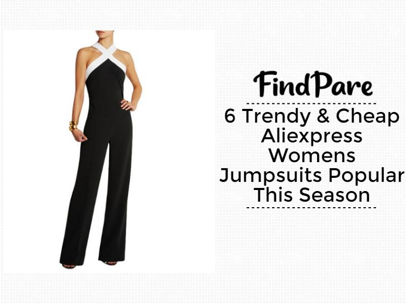 6 Trendy & Cheap Aliexpress Womens Jumpsuits Popular This Season