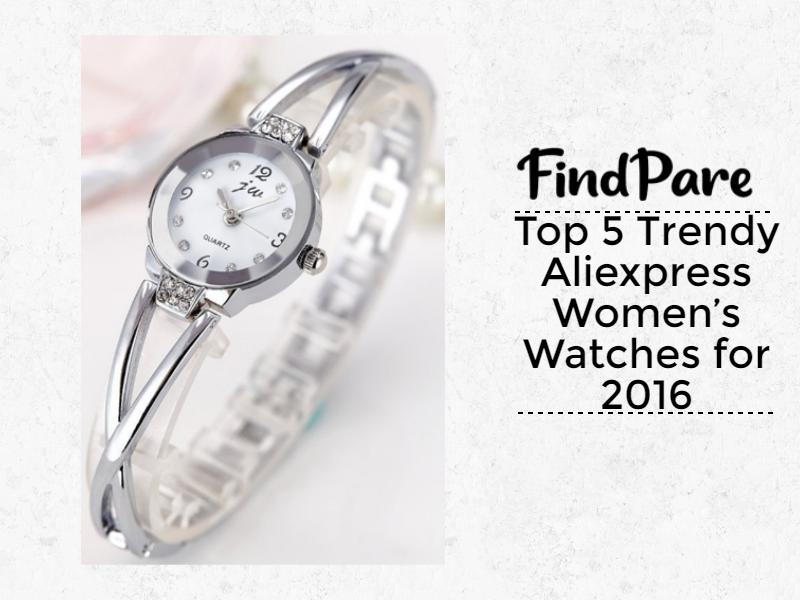 Top 5 Trendy Aliexpress Women's Watches for 2016
