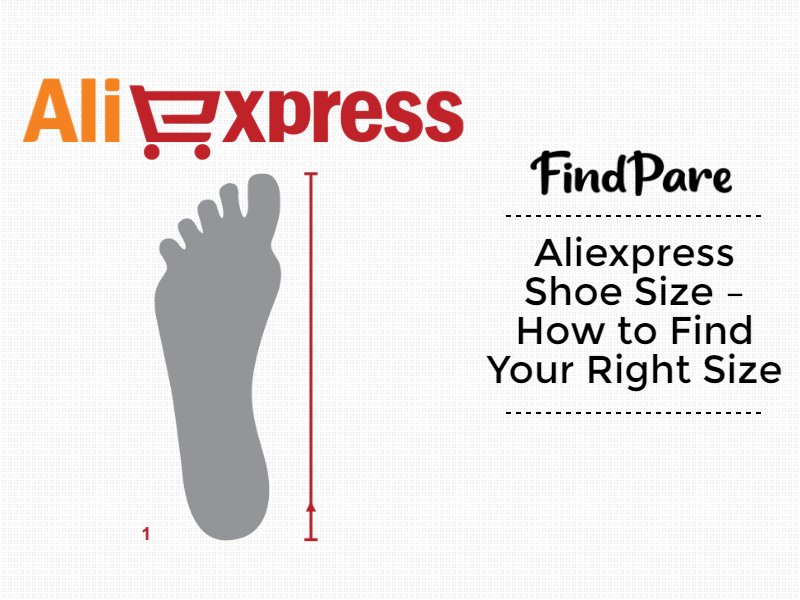 Aliexpress Shoe Sizes – How to Find Your Right Size