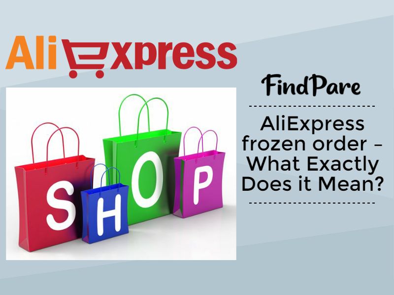 AliExpress Frozen Order – What Exactly Does it Mean?