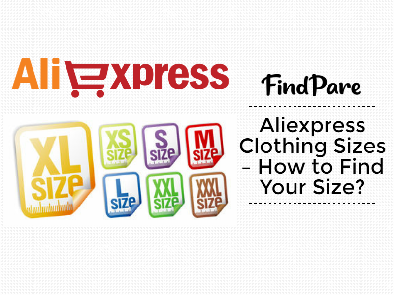 Aliexpress Clothing Sizes – How to Find Your Size?