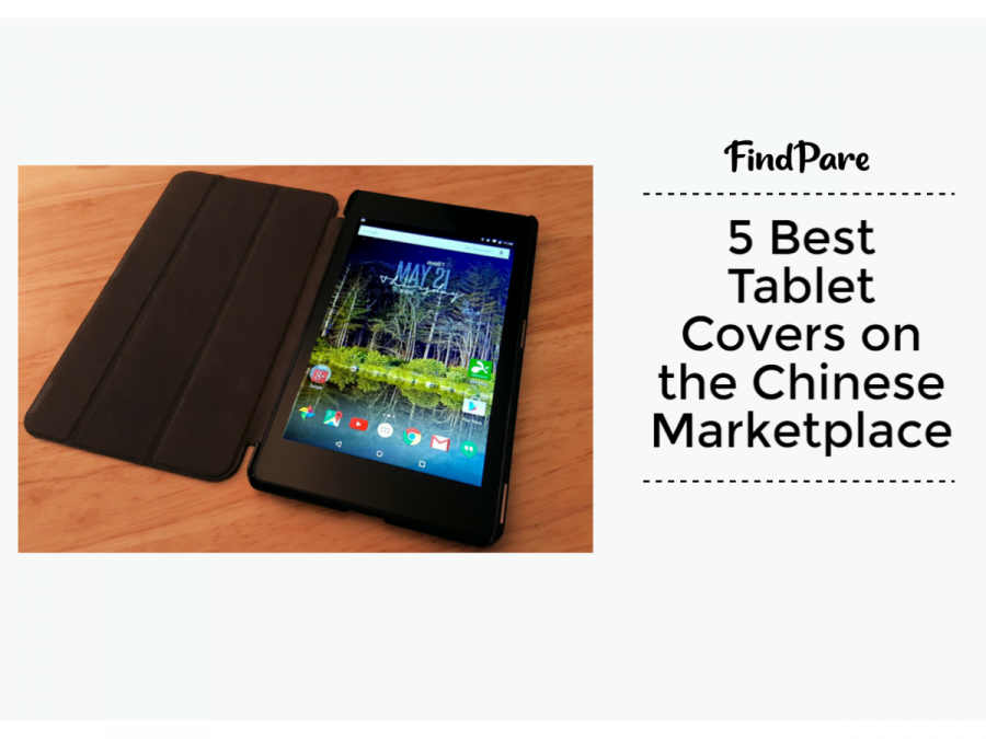 5 Best Tablet Covers On The Chinese Marketplace