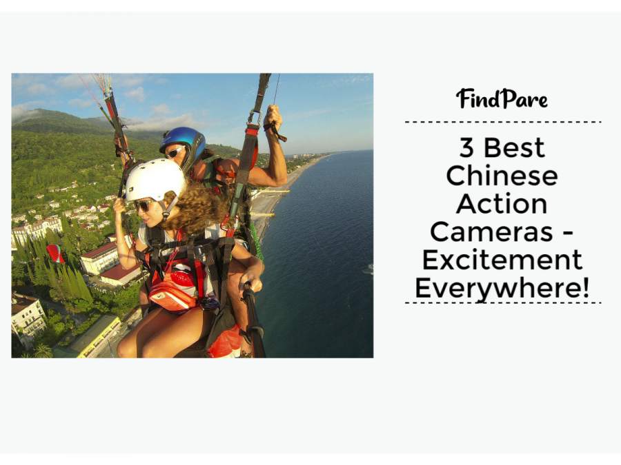 3 Best Chinese Action Cameras - For Excitement Everywhere!