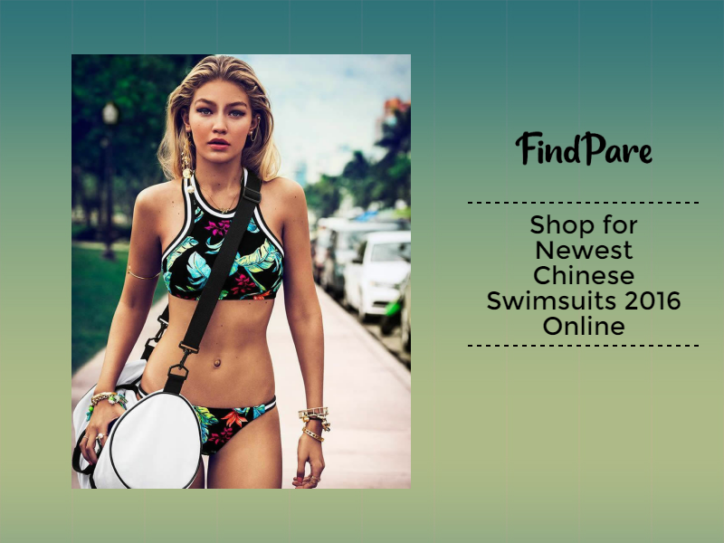 Shop for Newest Chinese Swimsuits 2016 Online