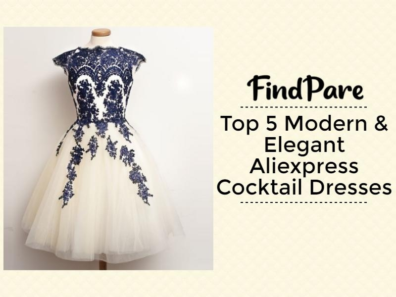Top 5 Modern & Elegant Aliexpress Cocktail Dresses