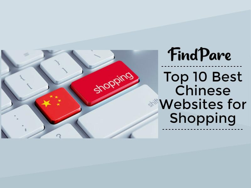 Top 10 Best Chinese Websites for Shopping