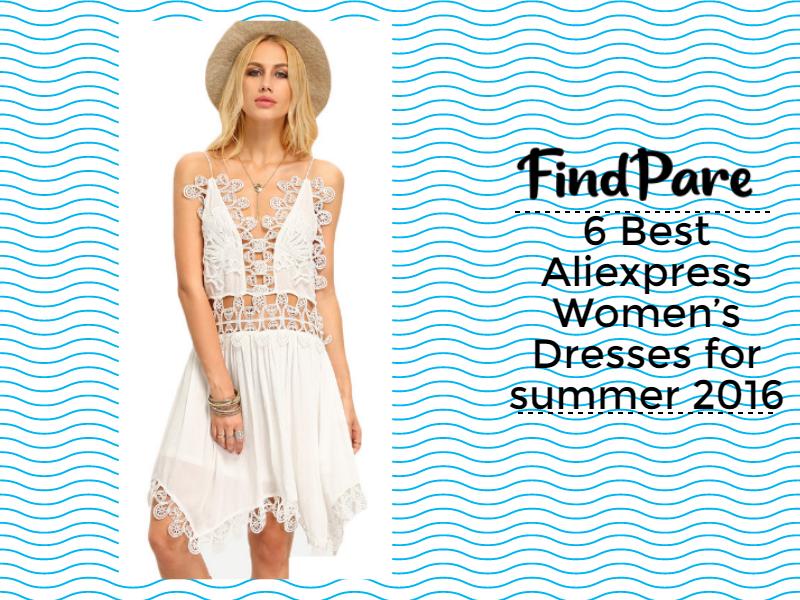 6 Best Aliexpress Women's Dresses for summer 2016