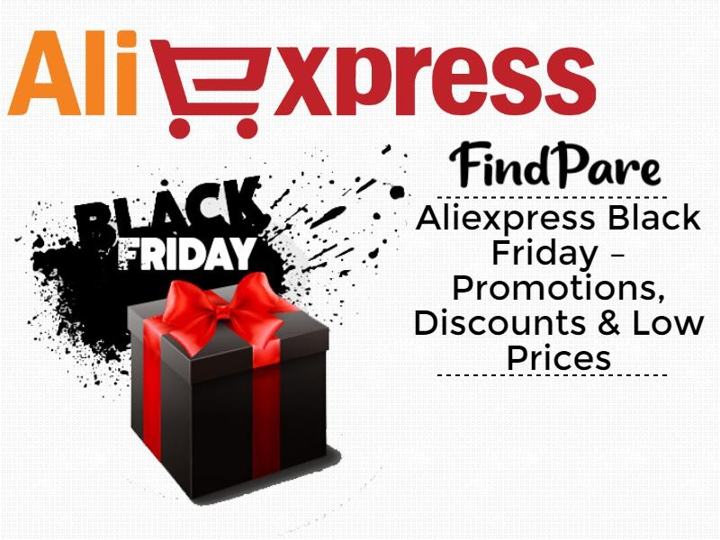 Aliexpress Black Friday – Promotions, Discounts & Low Prices