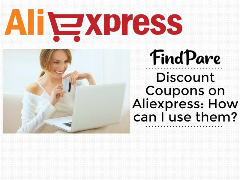 Discount Coupons on Aliexpress: How can I use them?