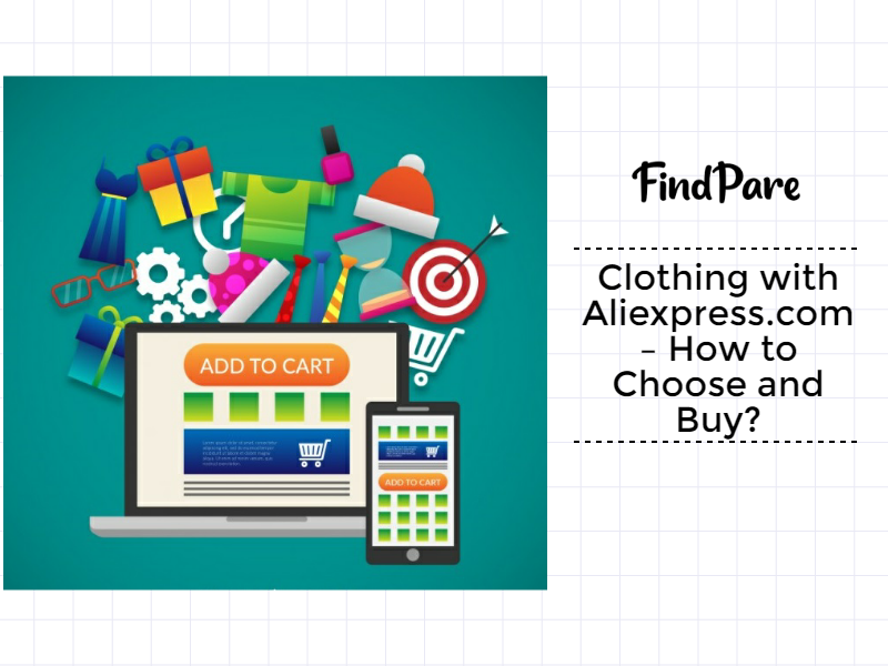 Clothing with Aliexpress.com – How to Choose and Buy