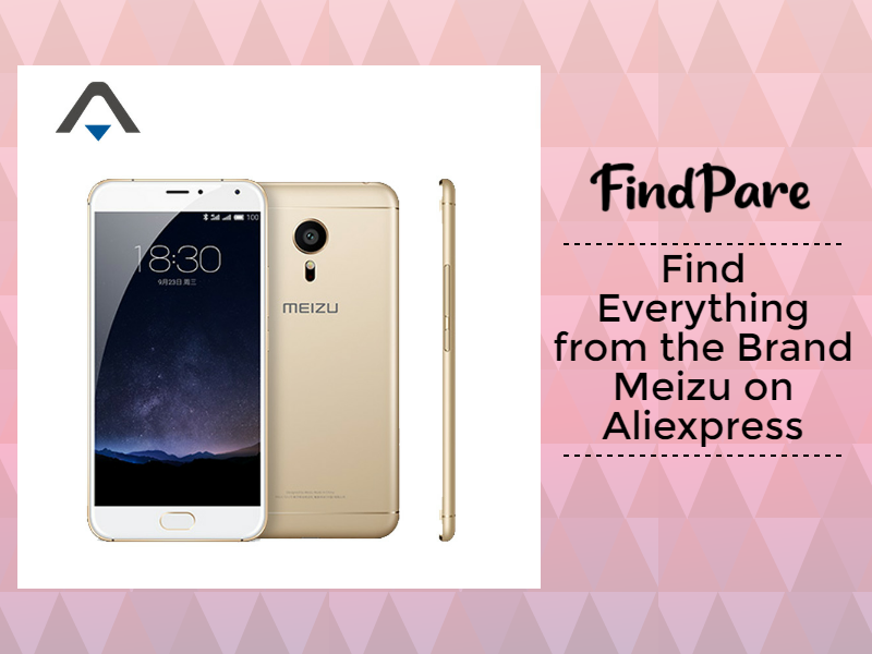 Find Everything from the Brand Meizu on Aliexpress