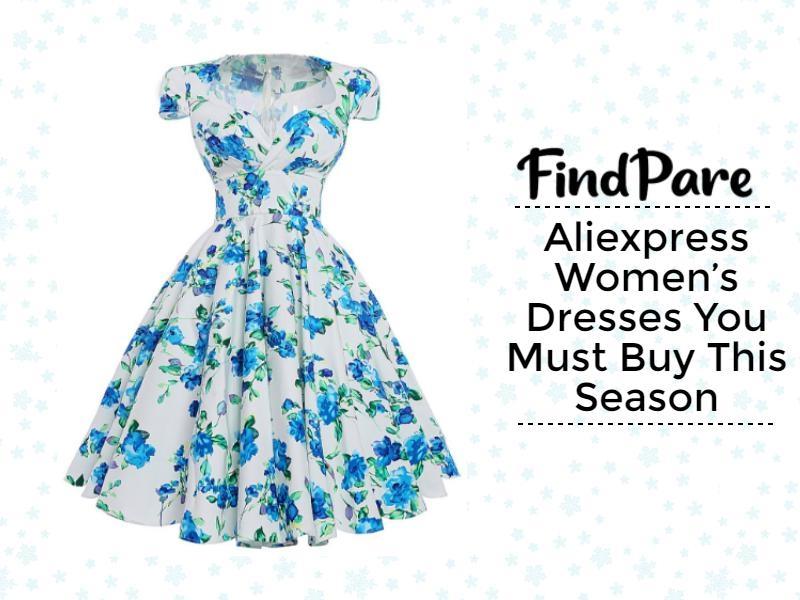 Aliexpress Women's Dresses You Must Buy This Season