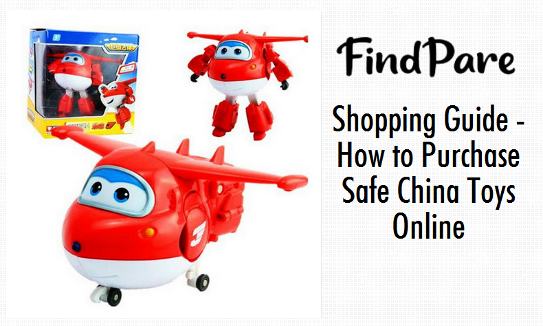 Shopping Guide - How to Purchase Safe China Toys Online