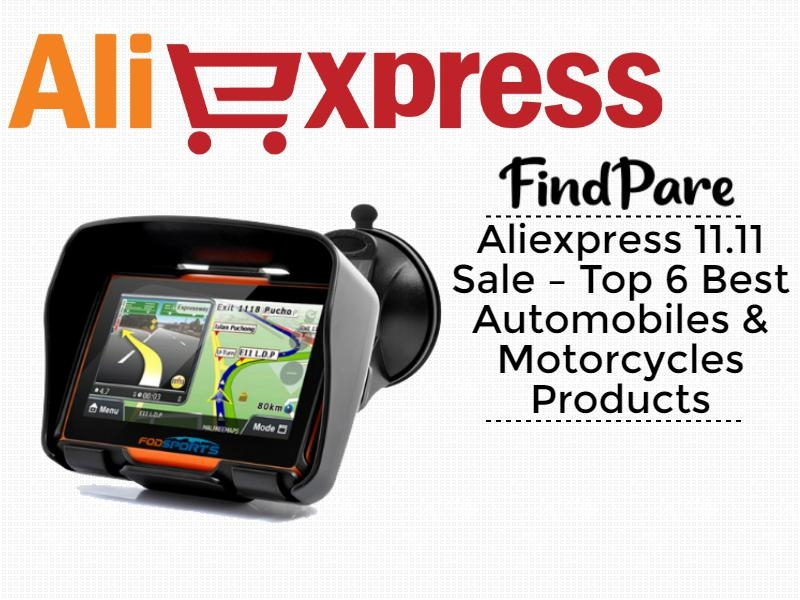 Aliexpress 11.11 Sale – Top 6 Best Automobiles & Motorcycles Products