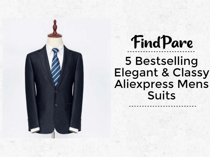 5 Bestselling Elegant & Classy Aliexpress Mens Suits