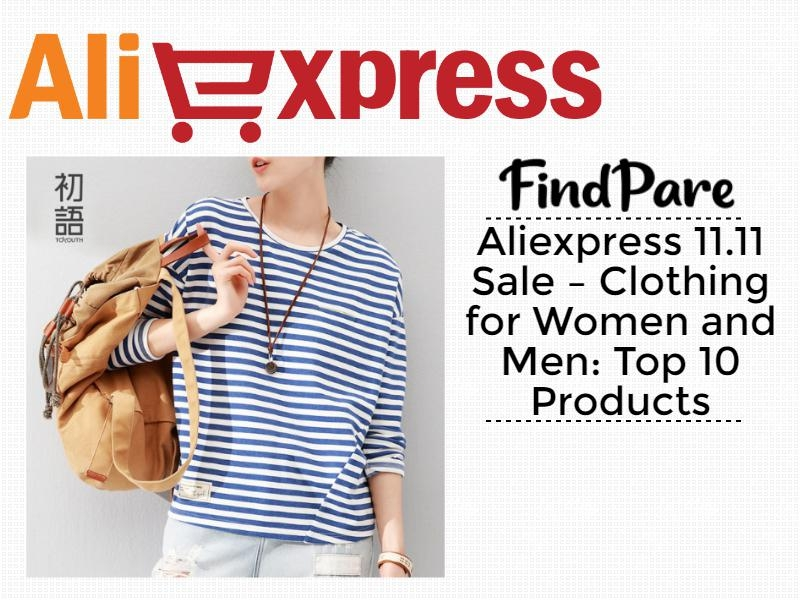 Aliexpress 11.11 Sale – Clothing for Women and Men: Top 10 Products