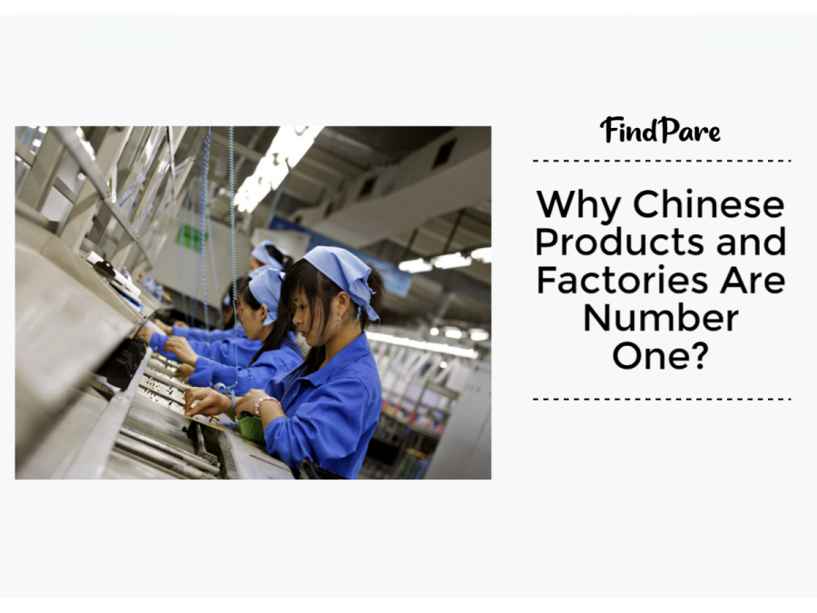 Why Chinese Products And Factories Are Number One