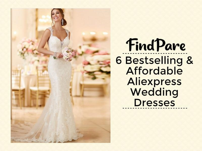 6 Bestselling & Affordable Aliexpress Wedding Dresses