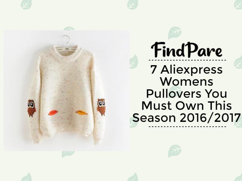7 Aliexpress Womens Pullovers You Must Own This Season 2016/2017