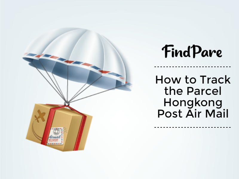 How to Track the Parcel Hongkong Post Air Mail