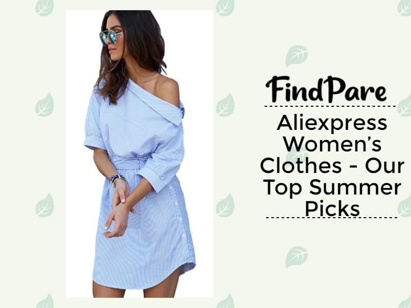 Aliexpress Women's Clothes - Our Top Summer Picks