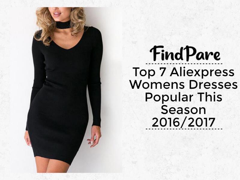 Top 7 Aliexpress Womens Dresses Popular This Season 2016/2017