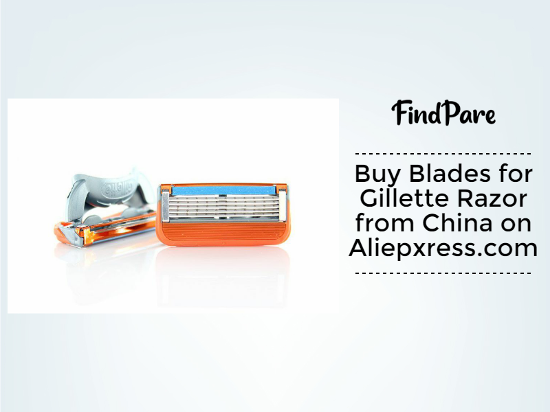 Buy Blades for Gillette Razor from China on Aliepxress.com
