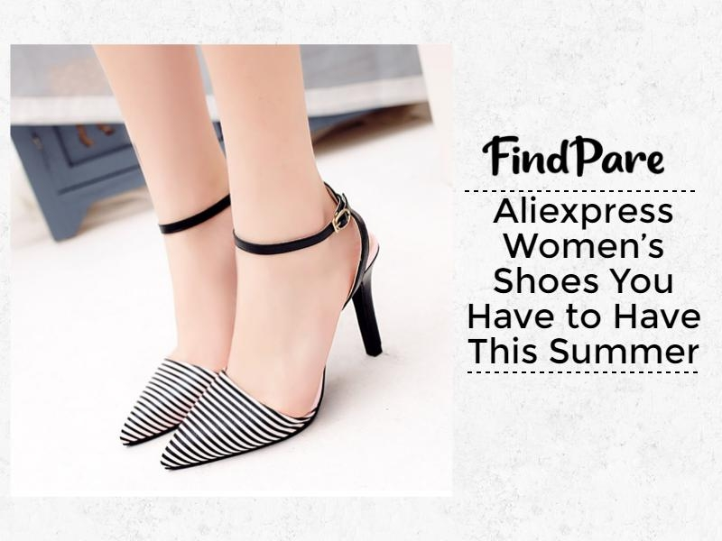 Aliexpress Women's Shoes You Have to Have This Summer