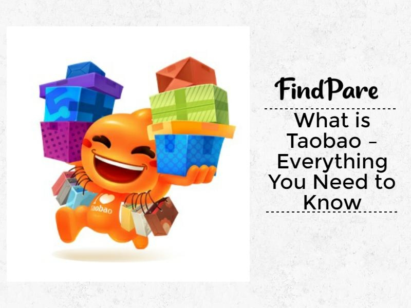 What is Taobao – Everything You Need to Know