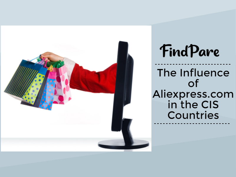 Aliexpress.com and Its Influence in the CIS Countries