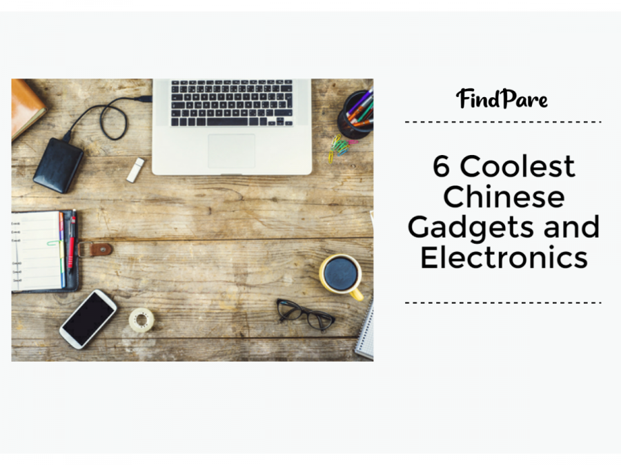 6 Coolest Chinese Gadgets and Electronics