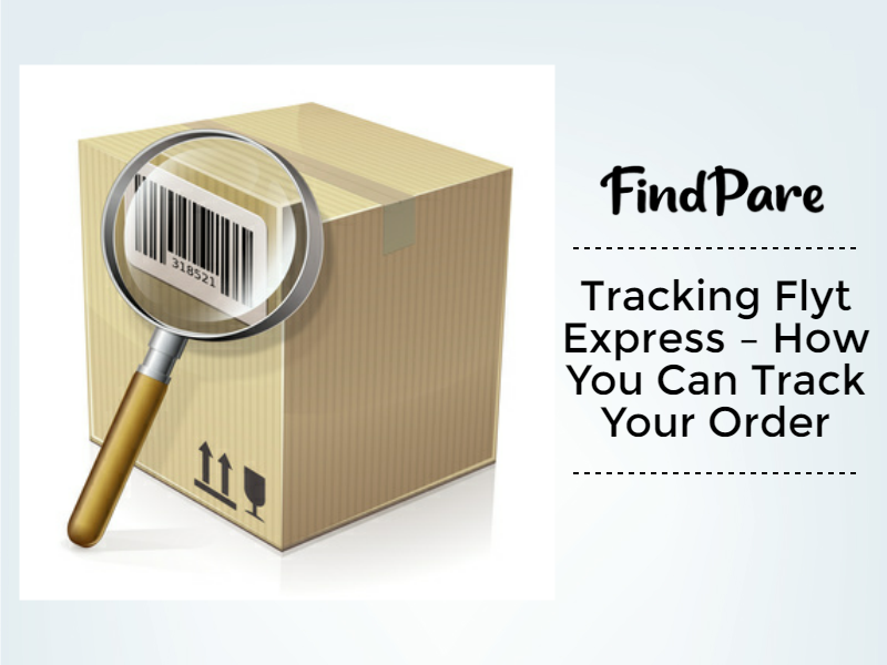 Tracking Flyt Express – How You Can Track Your Order