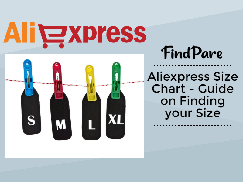 Aliexpress Size Chart - Guide on Finding your Size