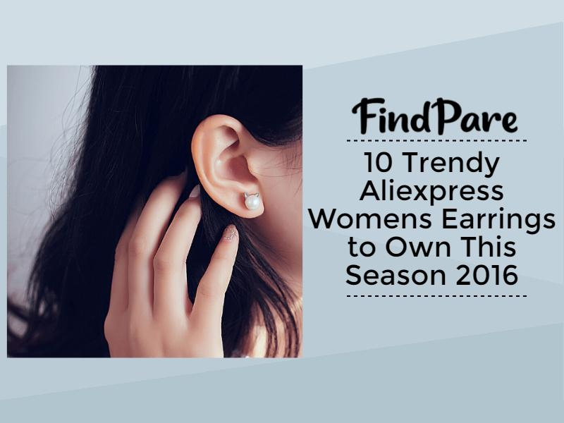 10 Trendy Aliexpress Womens Earrings to Own This Season 2016