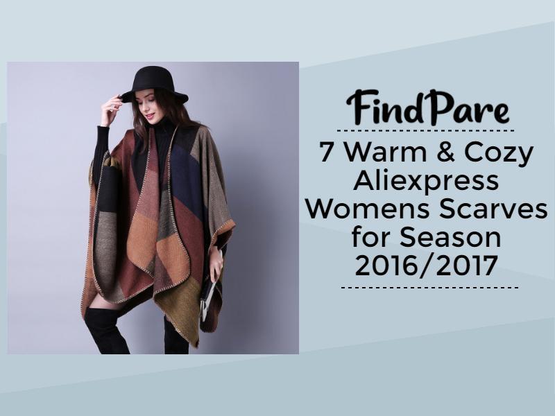 7 Warm & Cozy Aliexpress Womens Scarves for Season 2016/2017