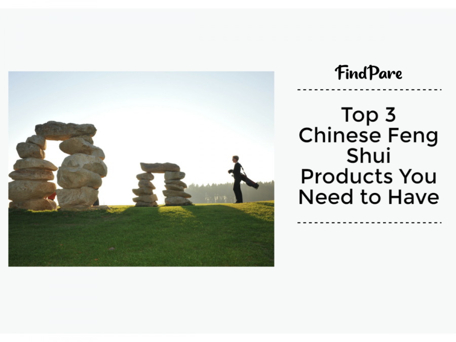 Top 3 Chinese Feng Shui Products You Need to Have