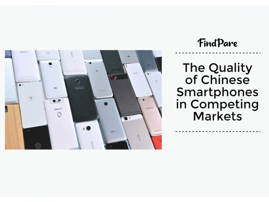 The Quality of Chinese Smartphones in Competing Markets