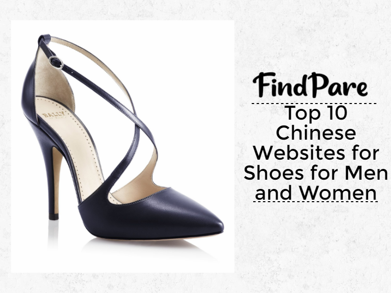 Top 10 Chinese Websites for Shoes for Men and Women